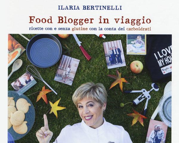 Ilaria Bertinelli - Food blogger in viaggio